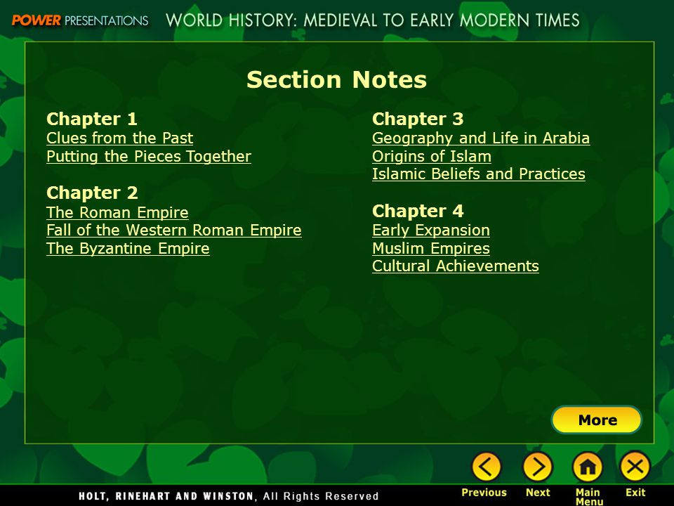 Section Notes Chapter 1 Clues from the Past Putting the Pieces Together Chapter 2 The Roman Empire Fall of the Western Roman Empire The Byzantine Empi