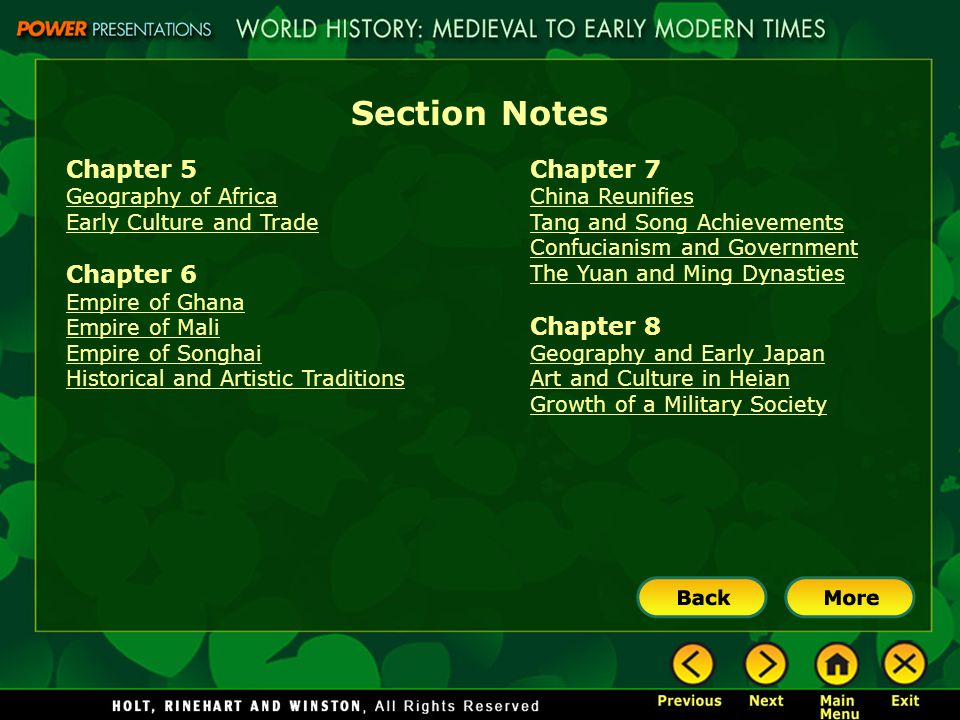Section Notes Chapter 5 Geography of Africa Early Culture and Trade Chapter 6 Empire of Ghana Empire of Mali Empire of Songhai Historical and Artistic