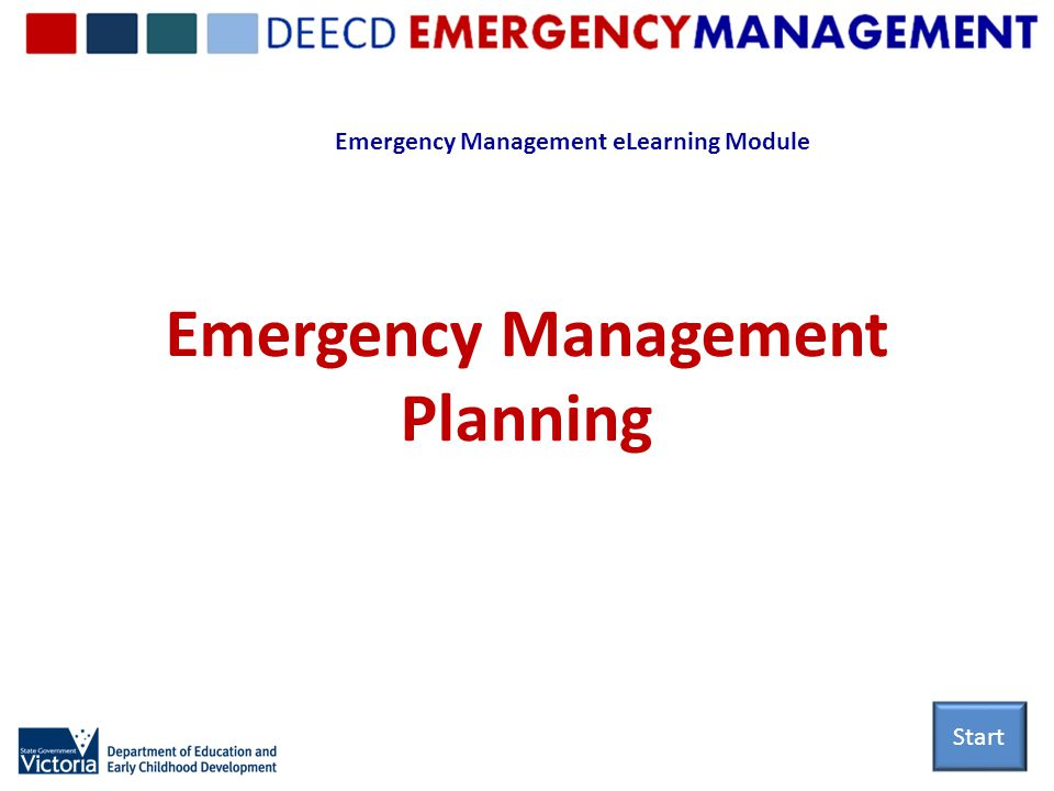 Emergency Management eLearning Module Emergency Management Planning Start