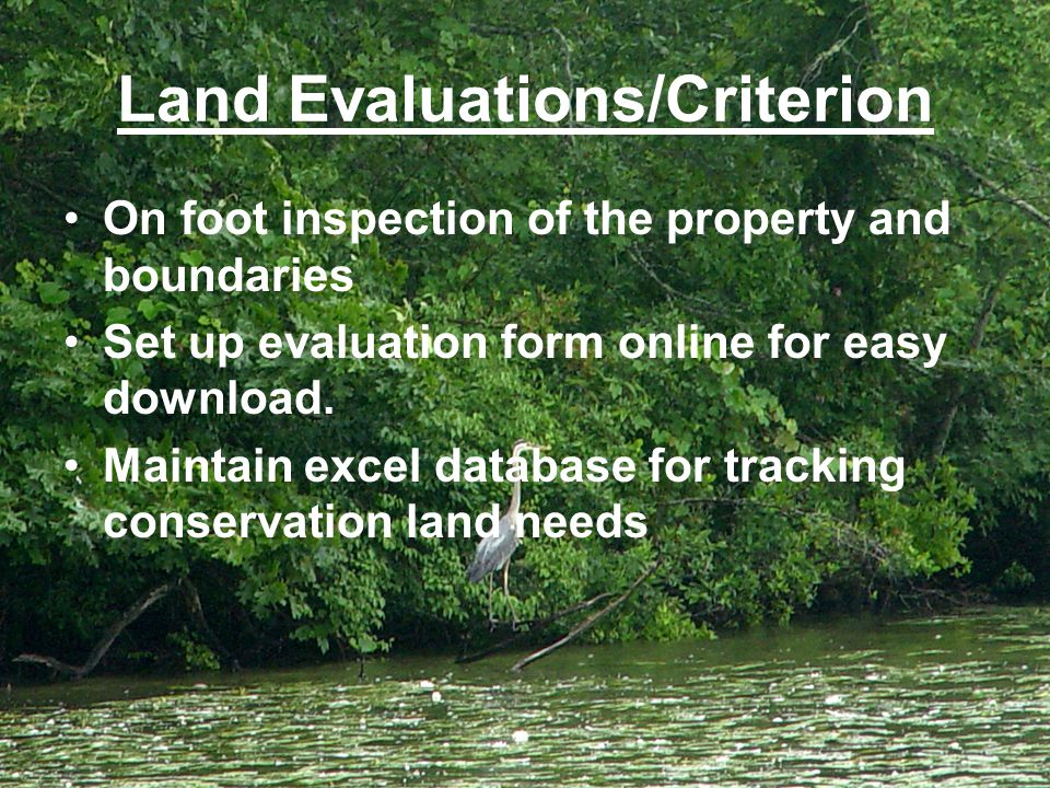 Land Evaluations/Criterion On foot inspection of the property and boundaries Set up evaluation form online for easy download.