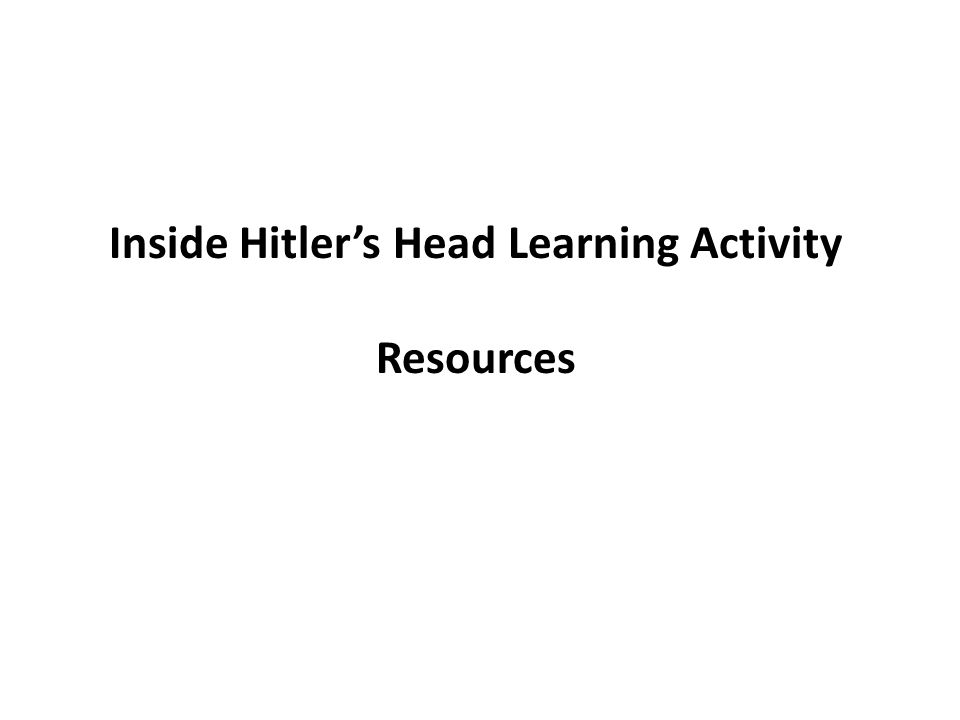 Inside Hitler's Head Learning Activity Resources