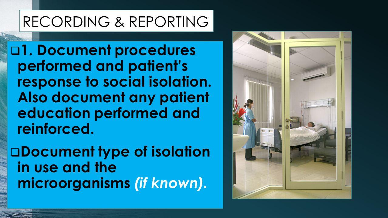 RECORDING & REPORTING  1.