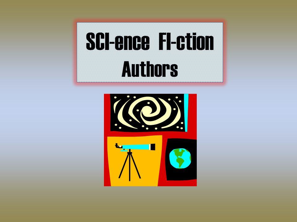 SCI-ence FI-ction Authors