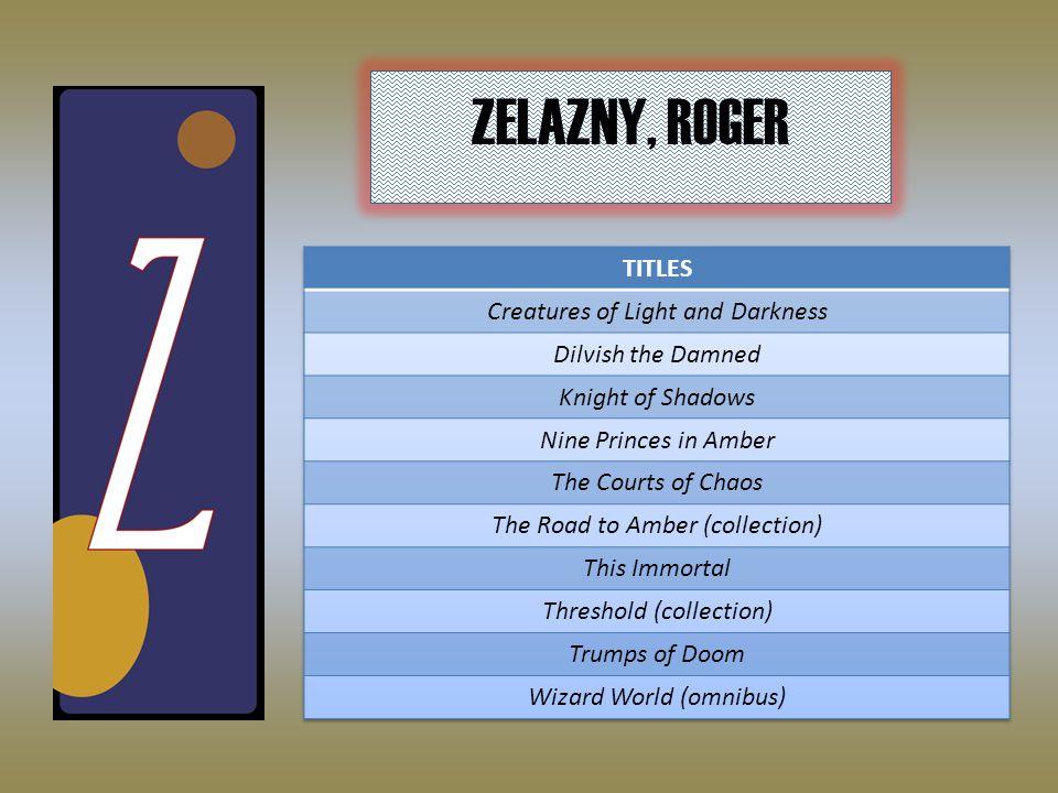 ZELAZNY, ROGER