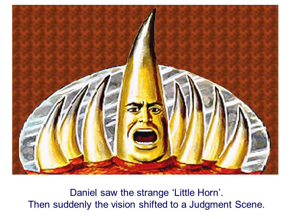 Before the strange Little Horn could totally rule the world, there were three nations that had to be destroyed.
