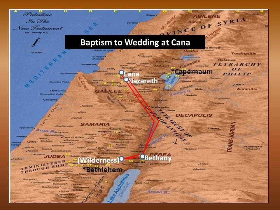 *Nazareth *Jerusalem *Capernaum *Cana *Jericho *Sychar Early Judea Ministry