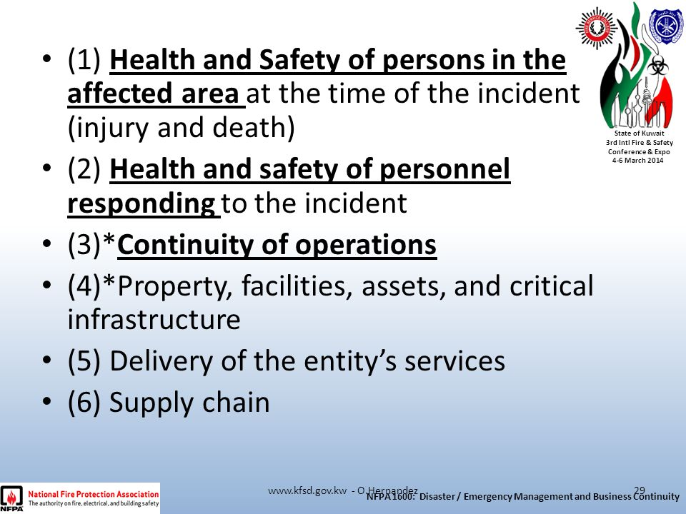 State of Kuwait 3rd Intl Fire & Safety Conference & Expo 4-6 March 2014 (1) Health and Safety of persons in the affected area at the time of the incid