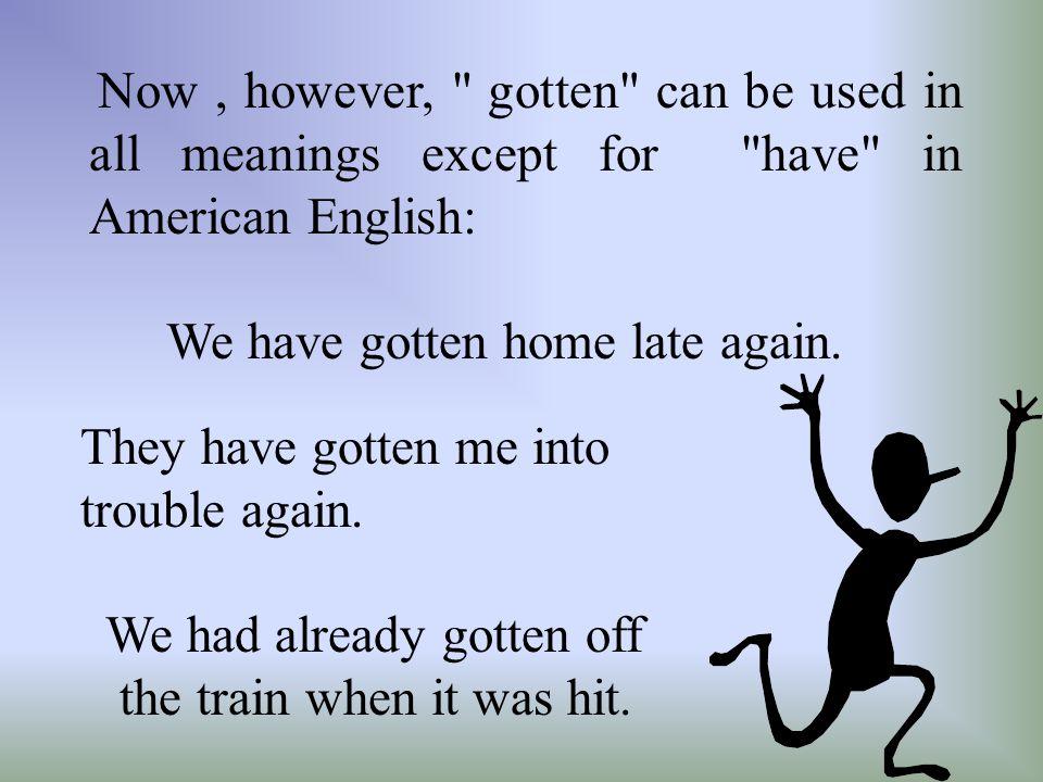 Doubt 作为动词用在肯定句中后面 通常接 whether 或 if ,而在否定句 中则接 that, 这是英国英语的用法。 在美国一般用 that. I doubt that...