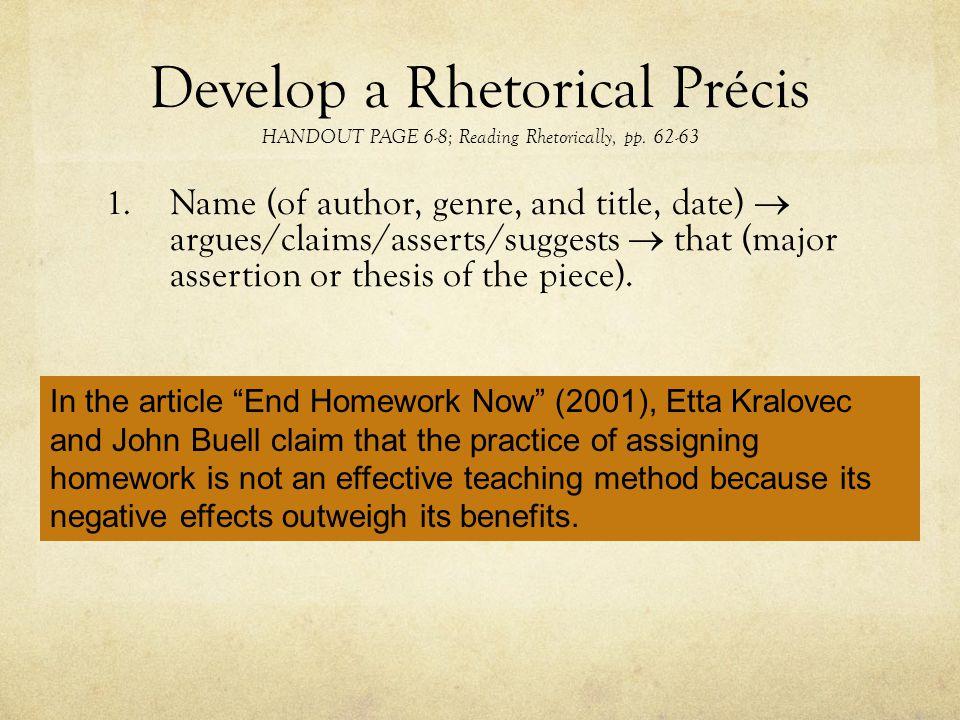 Develop a Rhetorical Précis HANDOUT PAGE 6-8; Reading Rhetorically, pp.