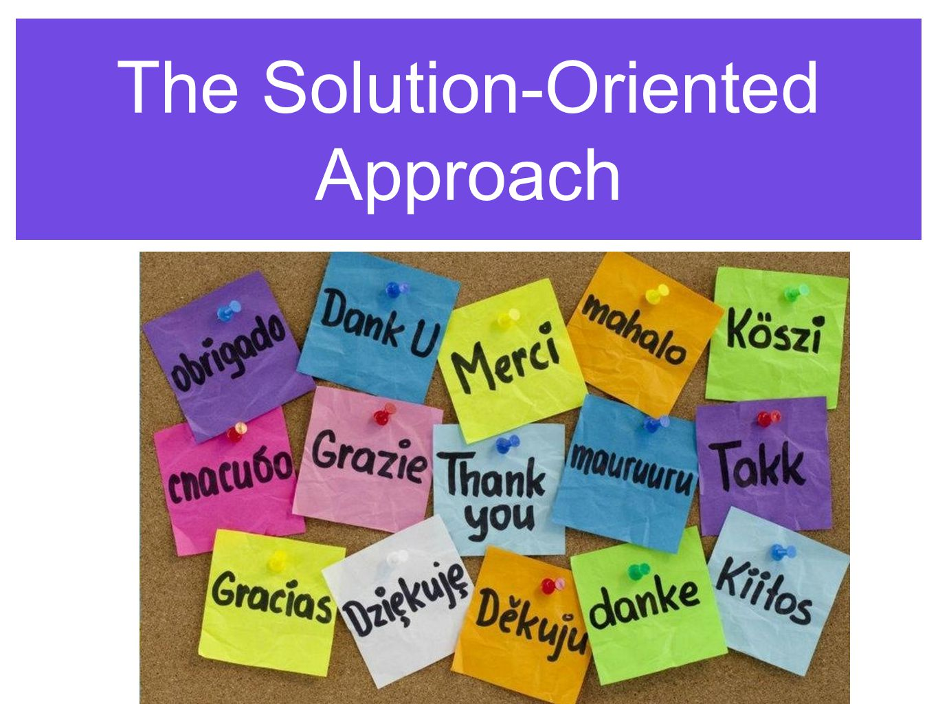 The Solution-Oriented Approach