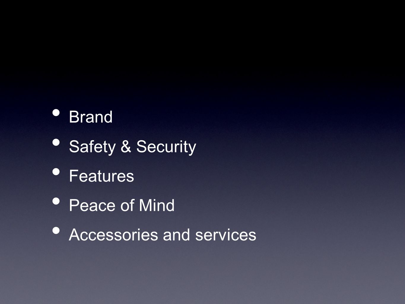 Brand Safety & Security Features Peace of Mind Accessories and services