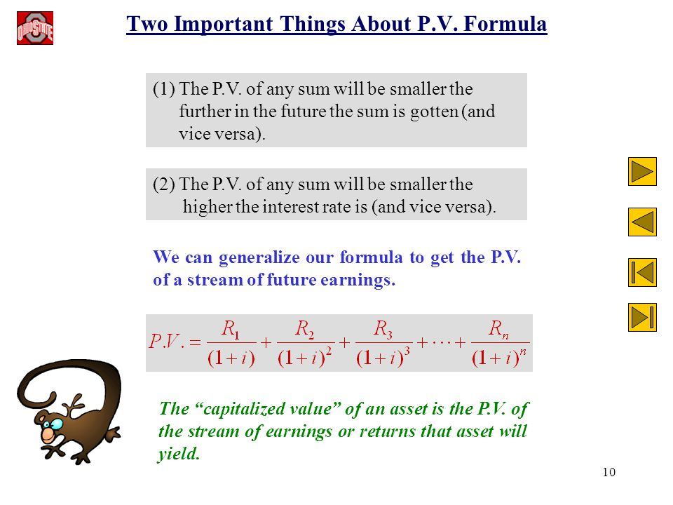 10 Two Important Things About P.V. Formula (1) The P.V.