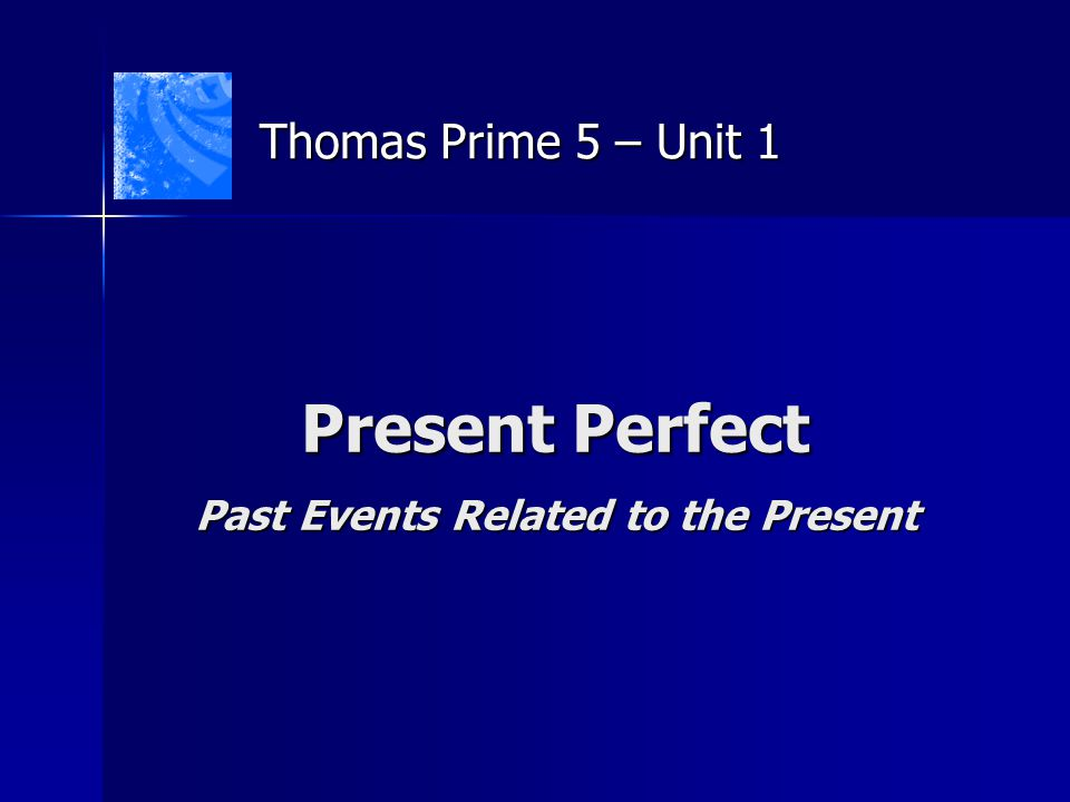 Present Perfect I love music, so I've enrolled in a guitar class.