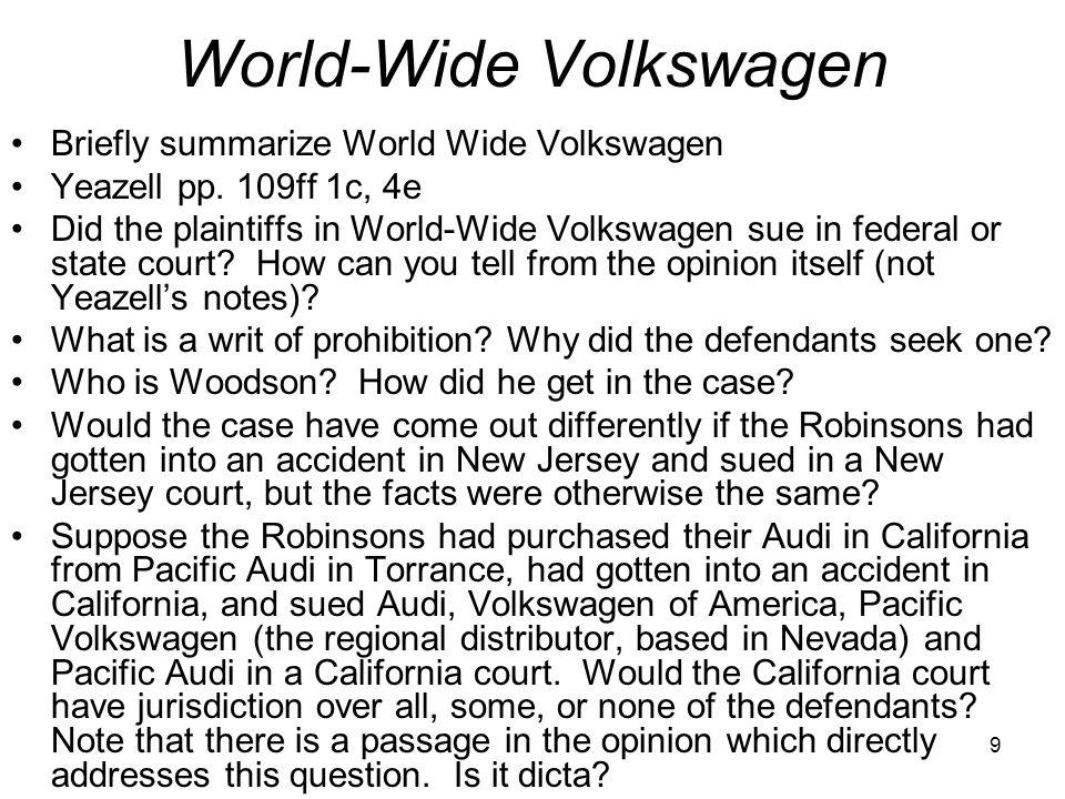 9 World-Wide Volkswagen Briefly summarize World Wide Volkswagen Yeazell pp.