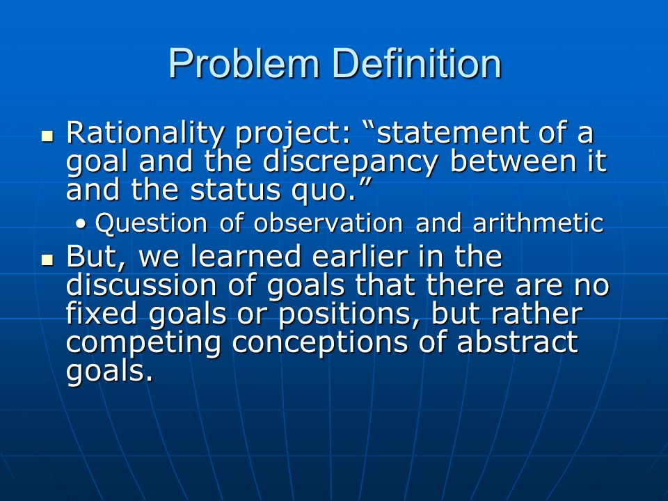 In the Polis: Problem definition is never simply a matter of defining goals and measuring our distance from them.