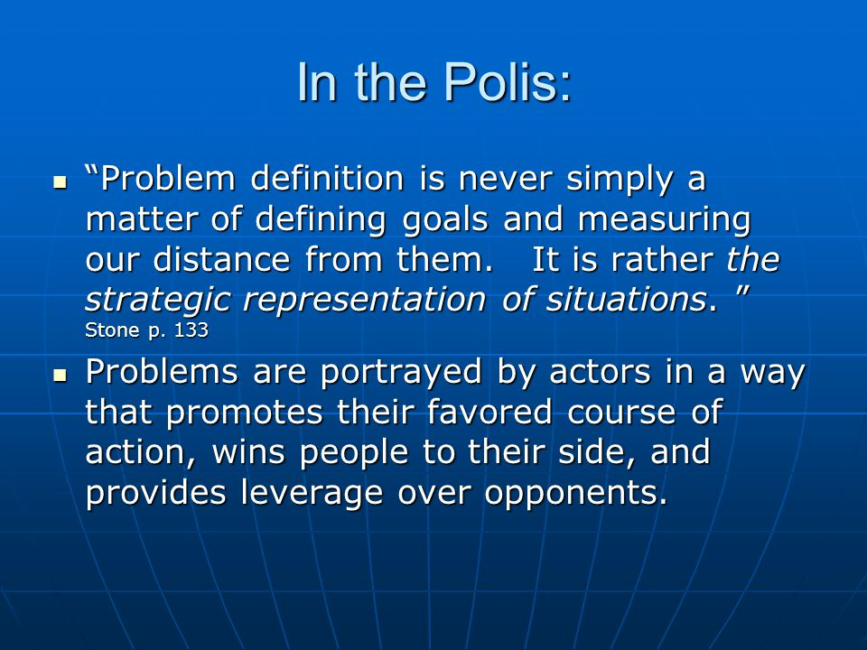 Ambiguity allows policy makers to placate both sides in a conflict by 'giving the rhetoric to one side and the decision to the other.'… leaders can perform the magic of making two different decisions at once. Stone p.159 Ambiguity allows policy makers to placate both sides in a conflict by 'giving the rhetoric to one side and the decision to the other.'… leaders can perform the magic of making two different decisions at once. Stone p.159 Healthy forests and clear skies initiativesHealthy forests and clear skies initiatives facilitates negotiation and compromise because it allows opponents to claim victory from a single resolution. Stone p.159 facilitates negotiation and compromise because it allows opponents to claim victory from a single resolution. Stone p.159