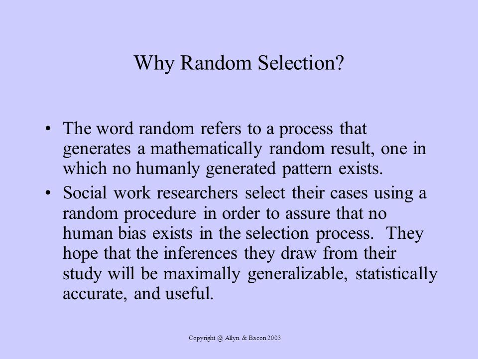 Copyright @ Allyn & Bacon 2003 What are the basic Types of Probability Samples.
