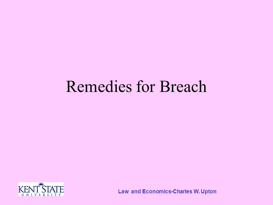Law and Economics-Charles W. Upton Remedies for Breach