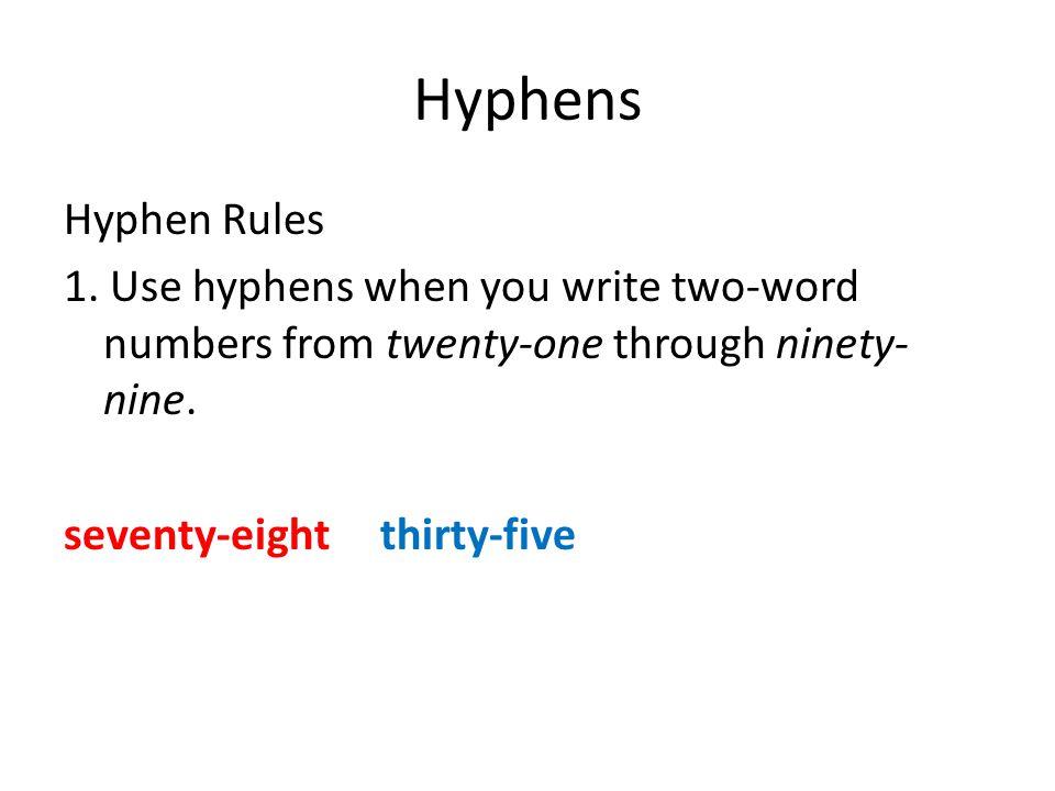 Hyphens Hyphen Rules 1.