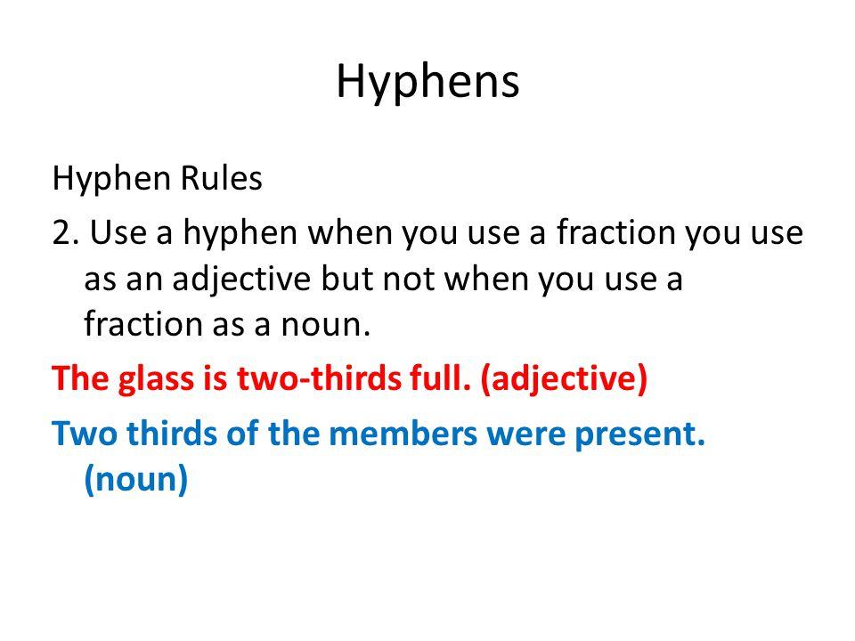 Hyphens Hyphen Rules 2.