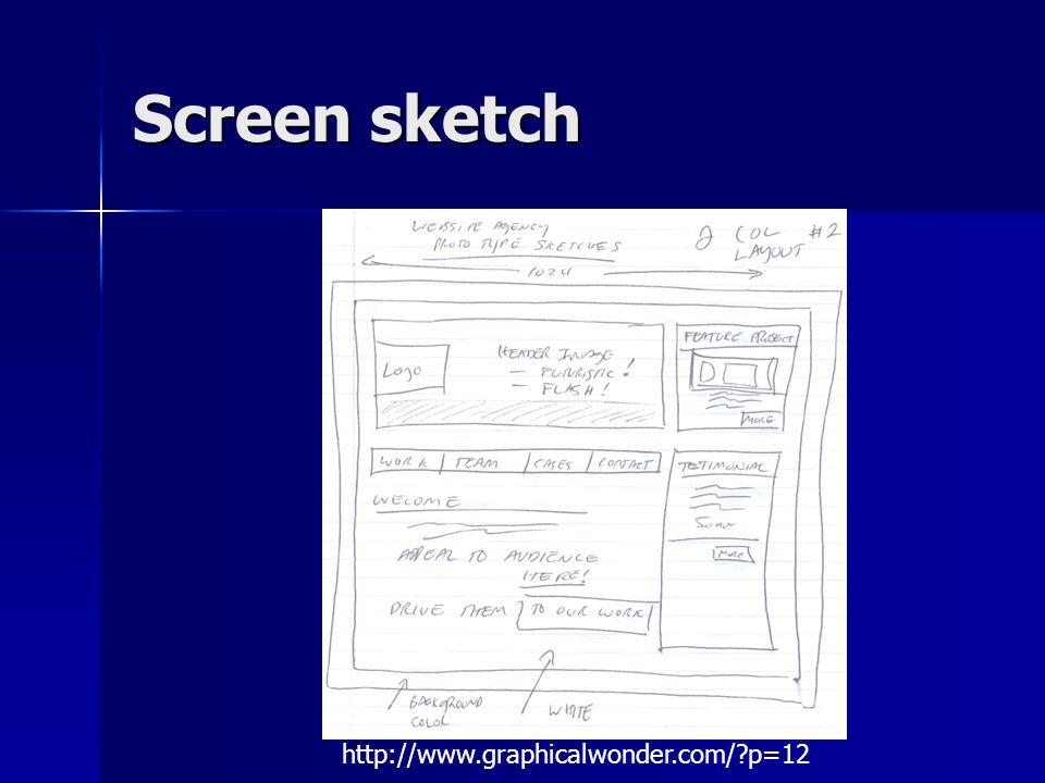 Screen sketch http://www.graphicalwonder.com/ p=12