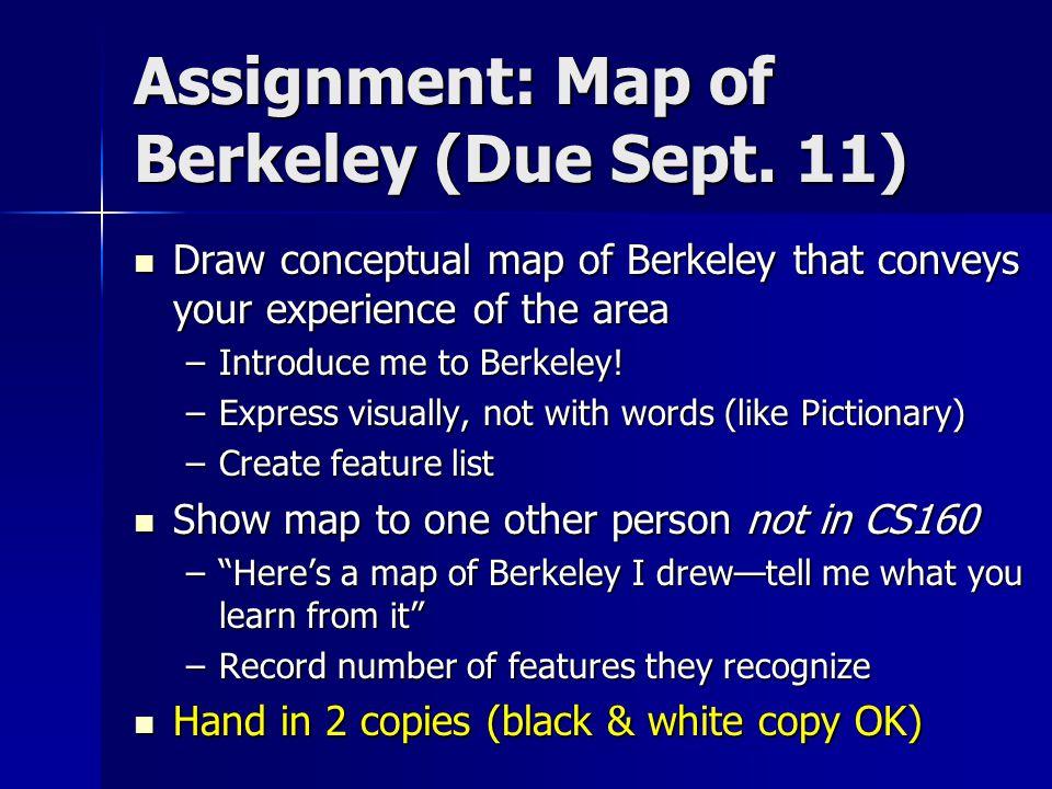 Assignment: Map of Berkeley (Due Sept.