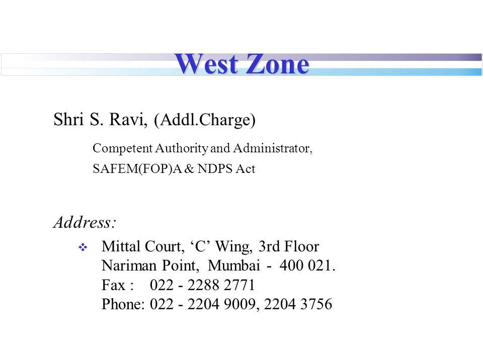 West Zone Shri S.