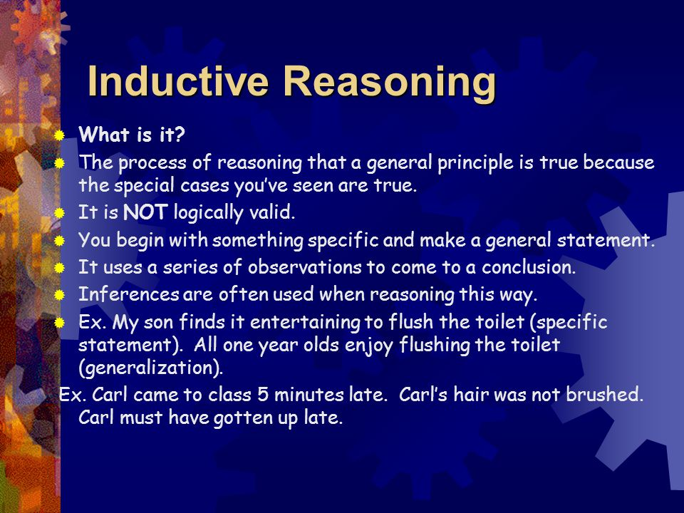 Inductive Reasoning  What is it.