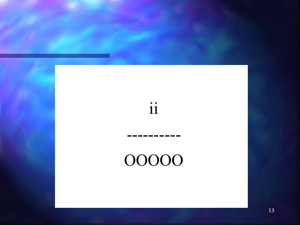 13 ii ---------- OOOOO