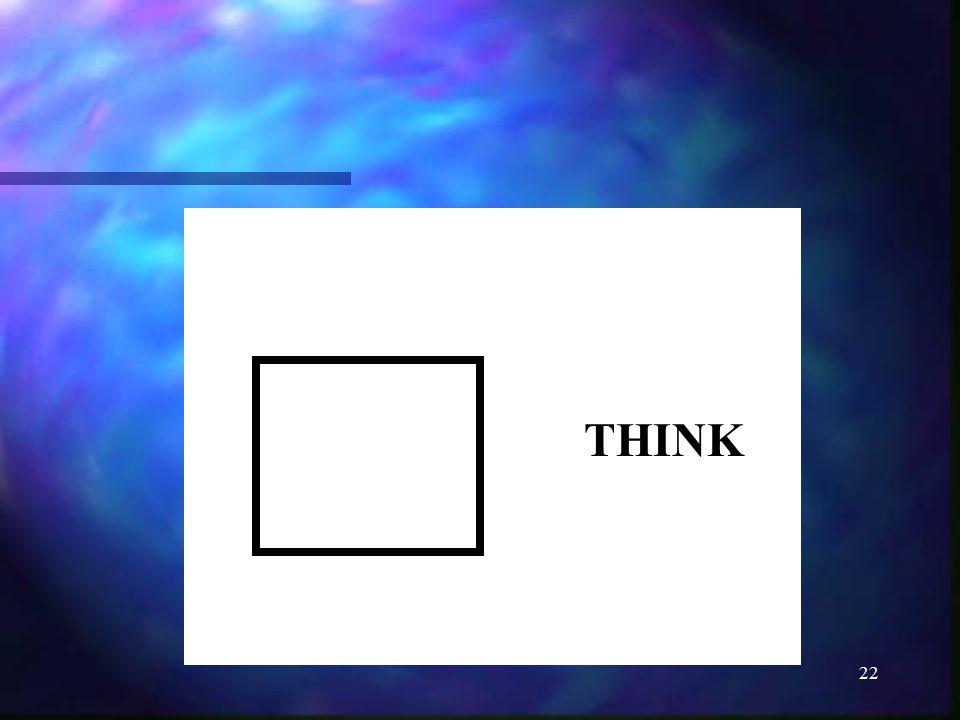 22 THINK