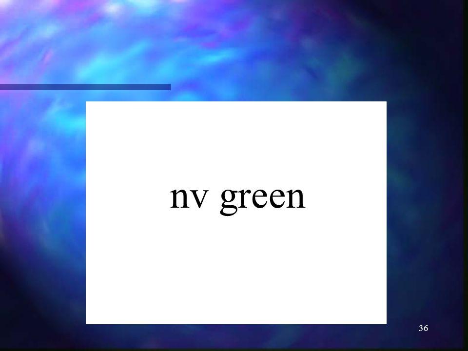 36 nv green