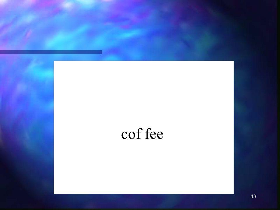 43 cof fee