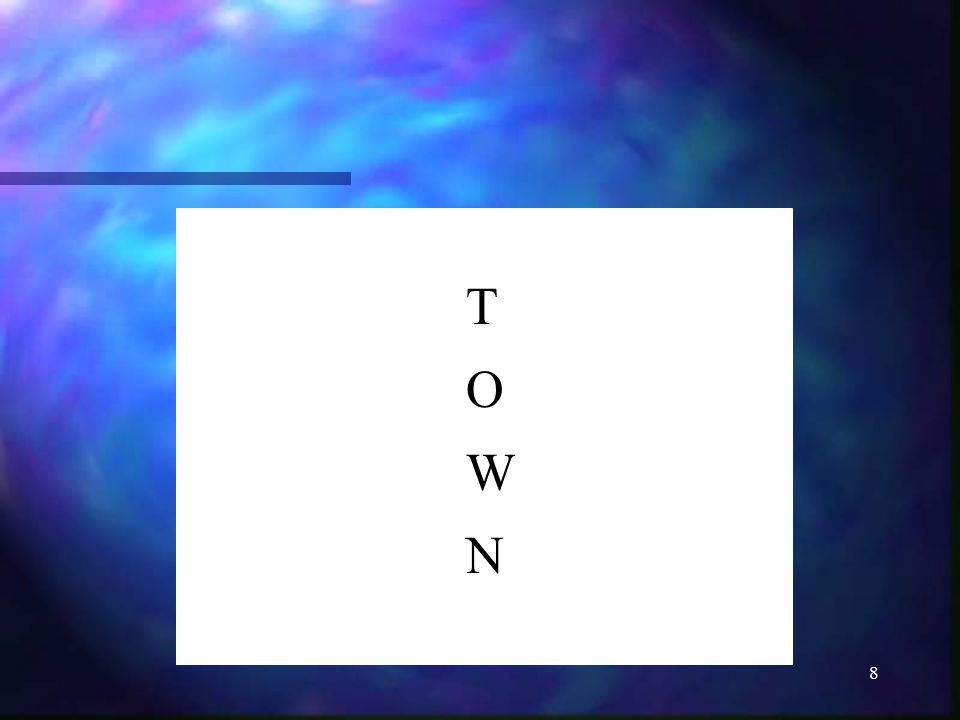 8 TOWNTOWN