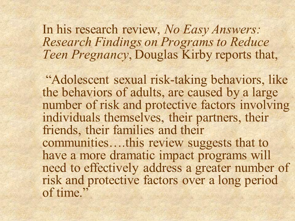 Risk Factors of Teen Pregnancy n http://www.dhfs.state.wi.us/Children/pregnancyplan/factors.htm http://www.dhfs.state.wi.us/Children/pregnancyplan/fac