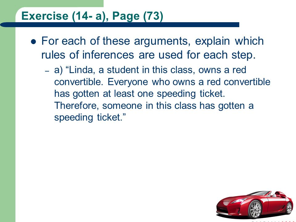 """Exercise (14- a), Page (73) For each of these arguments, explain which rules of inferences are used for each step. – a) """"Linda, a student in this clas"""