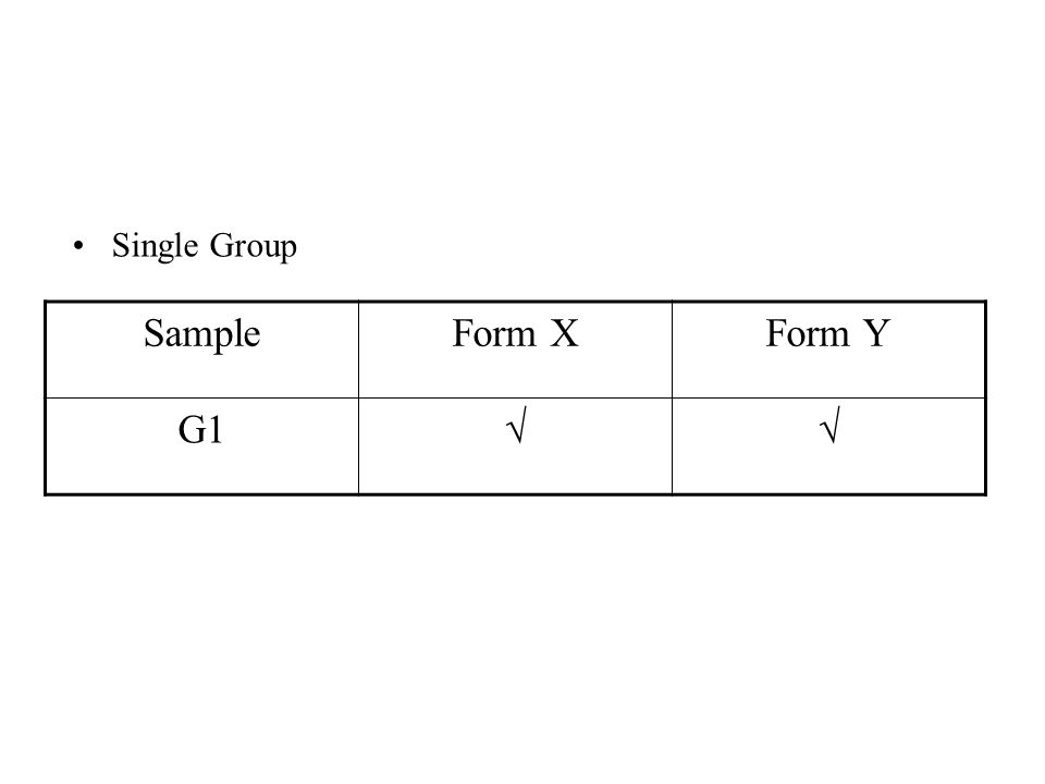 Single Group SampleForm XForm Y G1√√
