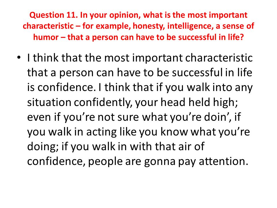 They might not like what you have to say, but they are gonna pay attention.