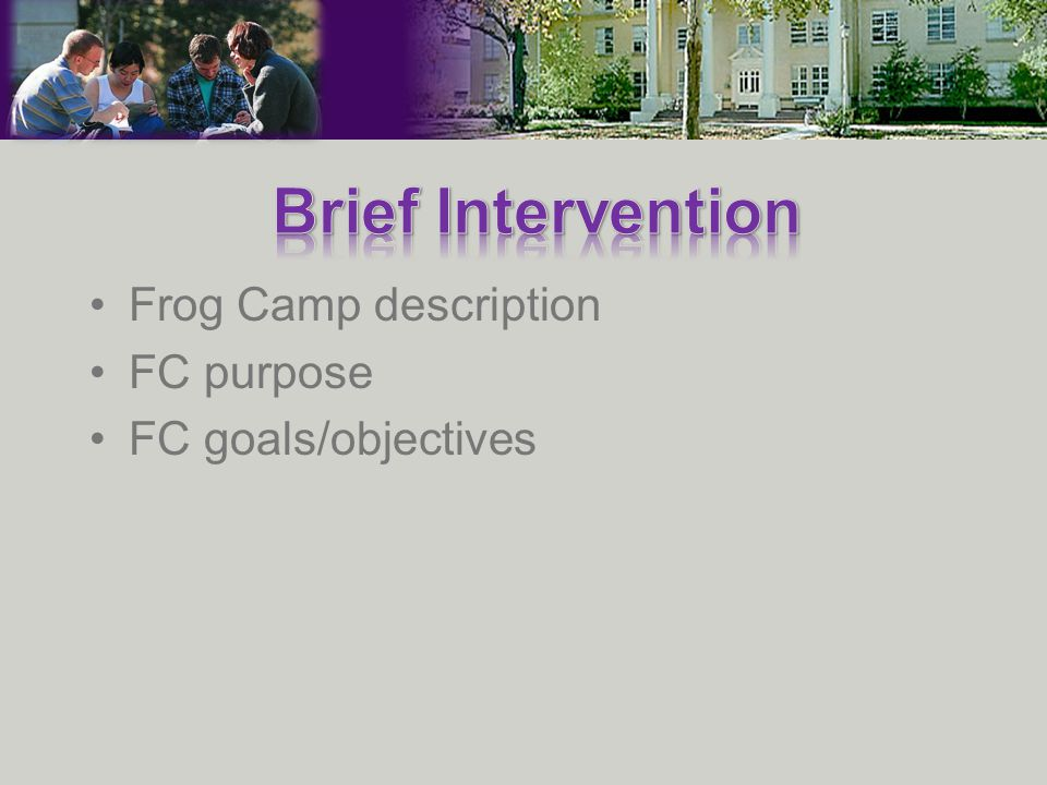 Frog Camp description FC purpose FC goals/objectives