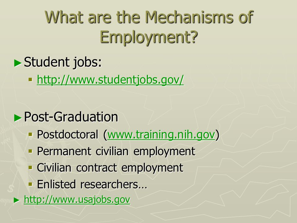 What are the Mechanisms of Employment.