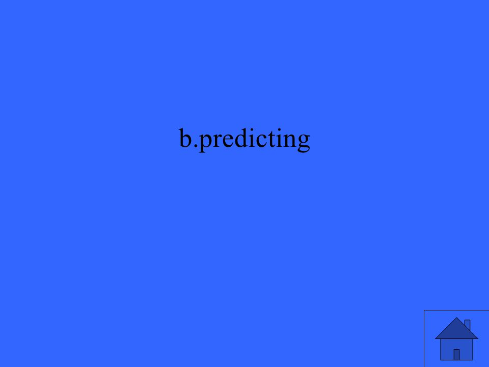 b.predicting
