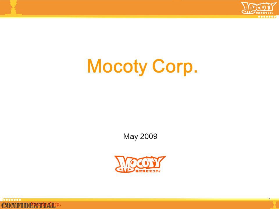 May 2009 Mocoty Corp. 1