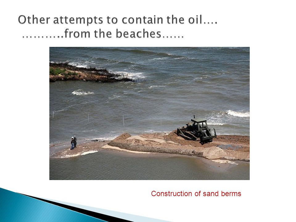Construction of sand berms