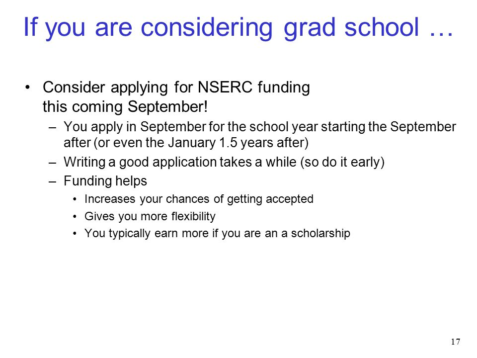 If you are considering grad school … Consider applying for NSERC funding this coming September.