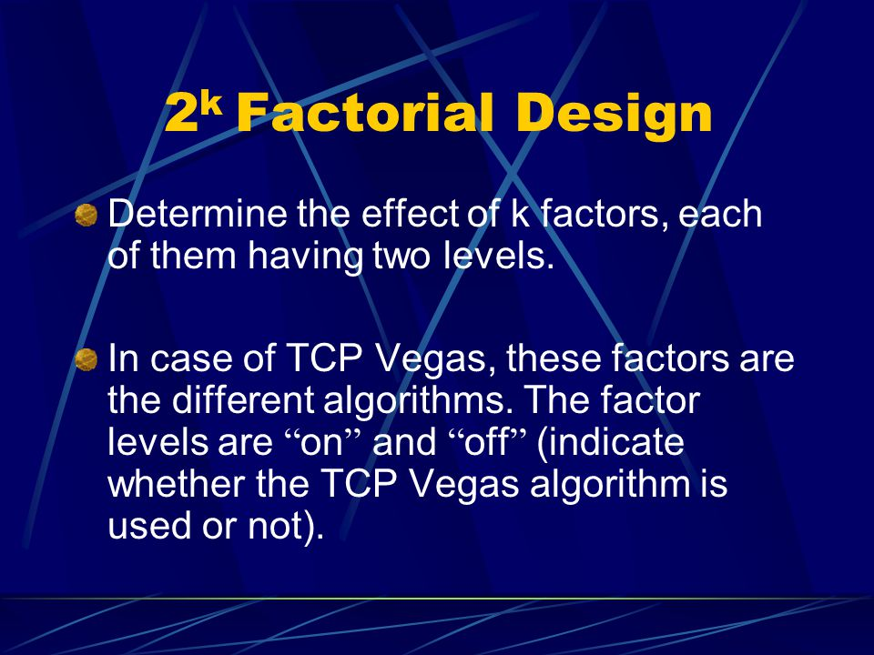 Algorithms In TCP Vegas Q: Which of the techniques incorporated in TCP Vegas are responsible for the performance gains