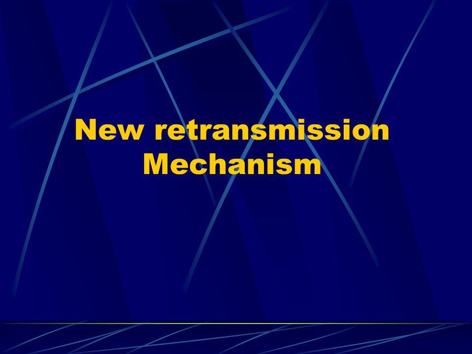 New retransmission Mechanism