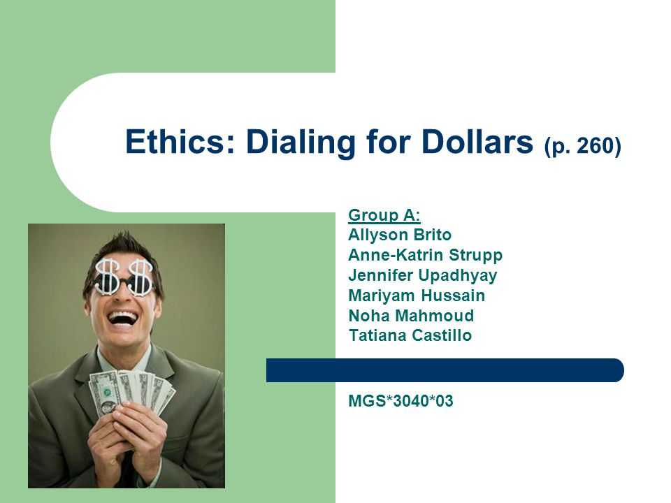 Ethics: Dialing for Dollars (p.