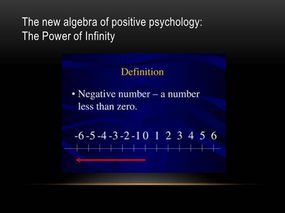 The new algebra of positive psychology: The Power of Infinity