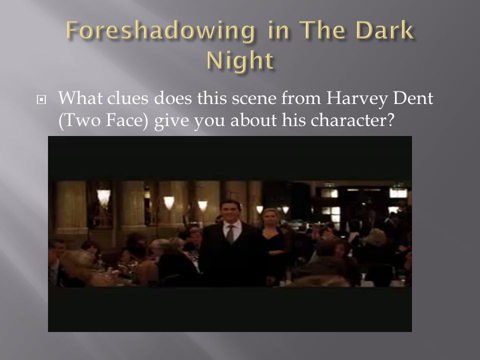  What clues does this scene from Harvey Dent (Two Face) give you about his character