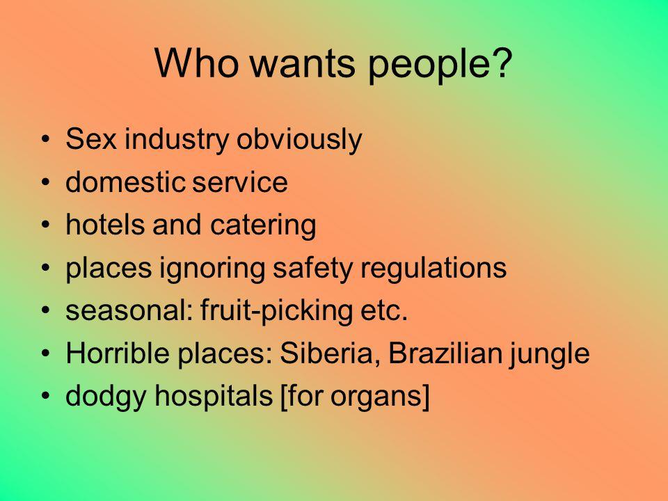 Who wants people.