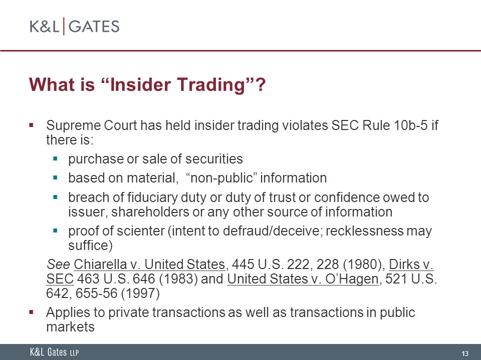 13 What is Insider Trading .